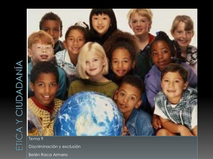 Discriminación y exclusión