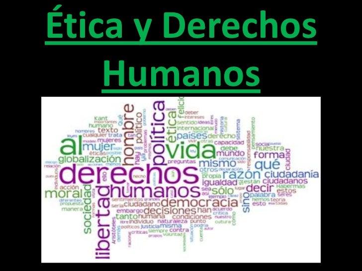 Ética y Derechos Humanos<br />