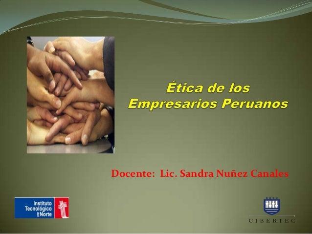 Docente: Lic. Sandra Nuñez Canales