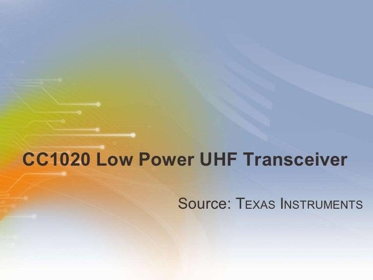 CC1020 Low Power UHF Transceiver