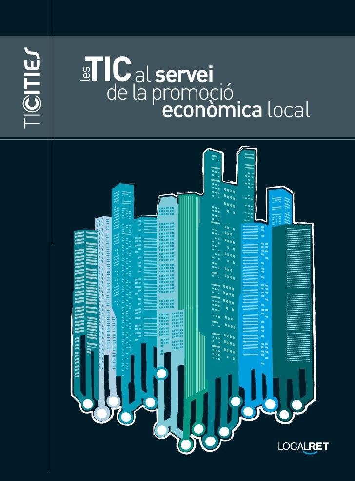 Ticcities. Les TIC al servei de la promoció econòmica local.