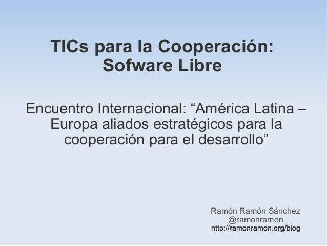 TICs para la Cooperación: Sofware Libre