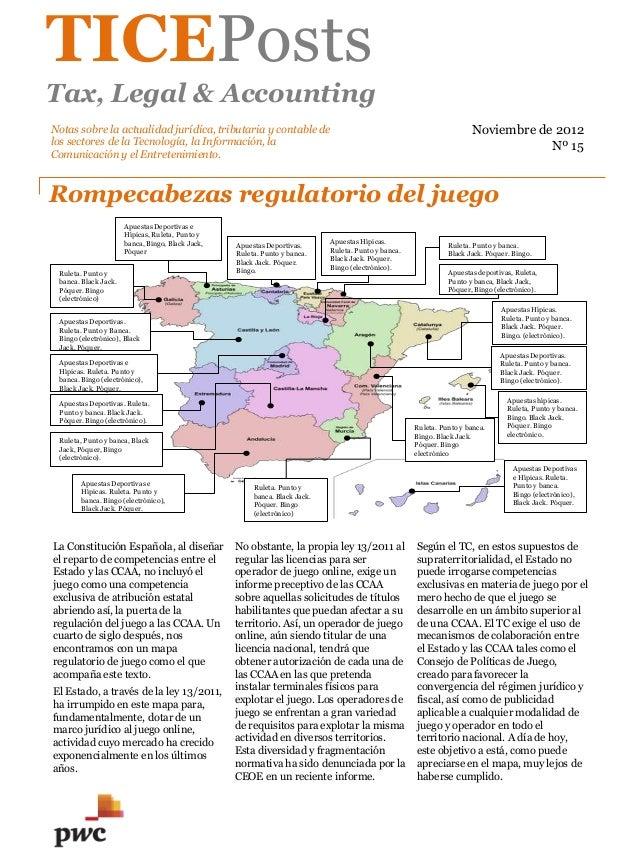 TICEPosts Tax, Legal & Accounting Rompecabezas regulatorio del juego Noviembre de 2012 Nº 15 Notas sobre la actualidad jur...
