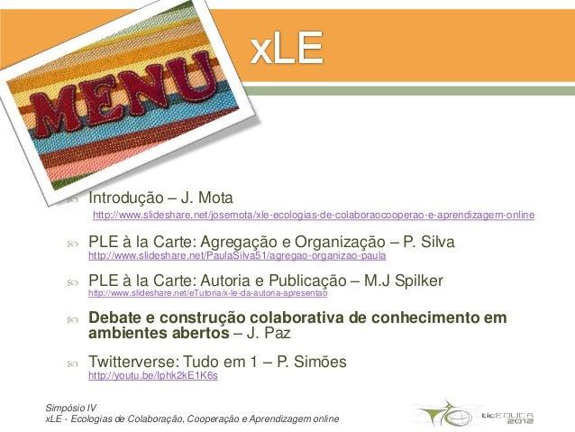 xLE Debate em ambientes abertos Ticeduca 2012