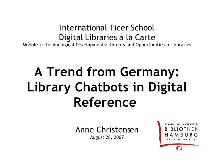 A Trend from Germany: Library Chatbots in Electronic Reference