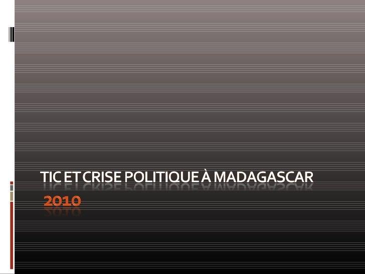 Tic Et Crise Politique à Madagascar