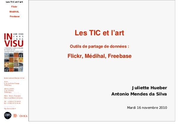 Les TIC et l'art : Flickr, Médihal, Freebase