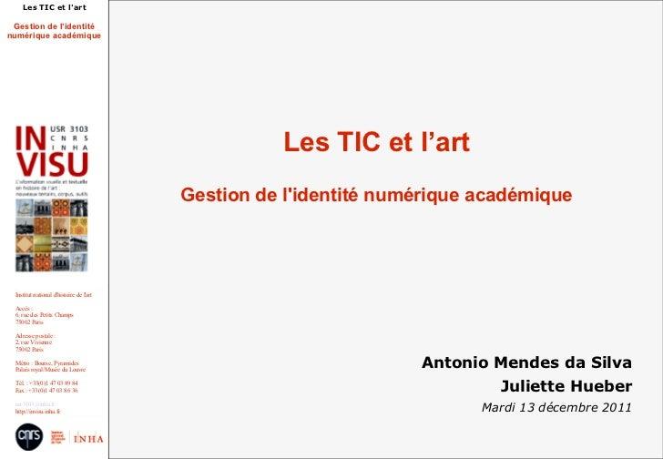 Les TIC et lart Gestion de l'identiténumérique académique                                                   Les TIC et l'a...