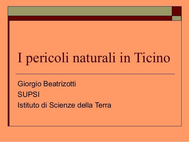 Ticino pericoli naturali
