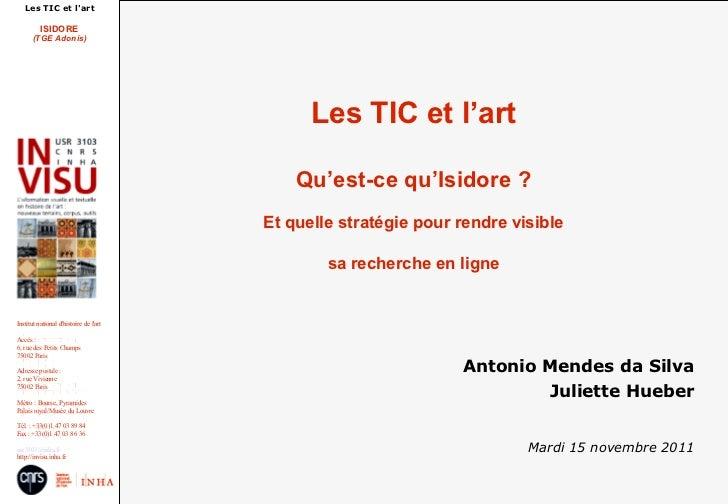Les TIC et lart          ISIDORE      (TGE Adonis)                                              Les TIC et l'art          ...