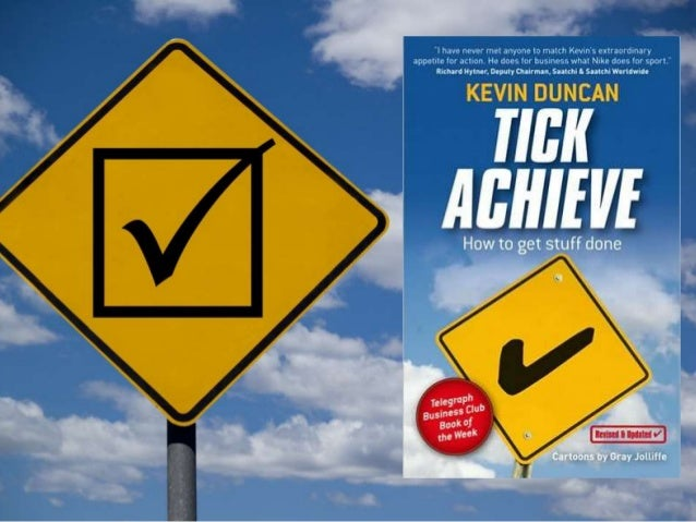 Tick Achieve 2014: What 5,000 people think about how to work effectively