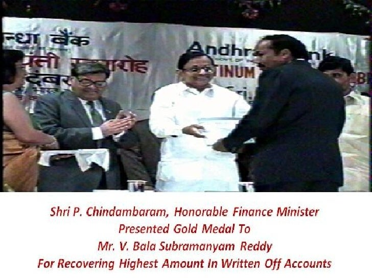 GOLD MEDAL PRESENTED BY        SRI P. CHIDAMBARAM     HONOURABLE FINANCE MINISTER FOR RECOVERING HIGHEST AMOUNT IN WRITTEN...