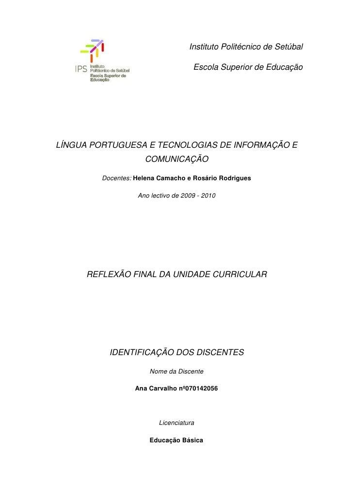 529590-80645Instituto Politécnico de Setúbal<br />Escola Superior de Educação<br />LÍNGUA PORTUGUESA E TECNOLOGIAS DE INFO...