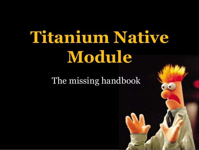 Titanium Native Module The missing handbook