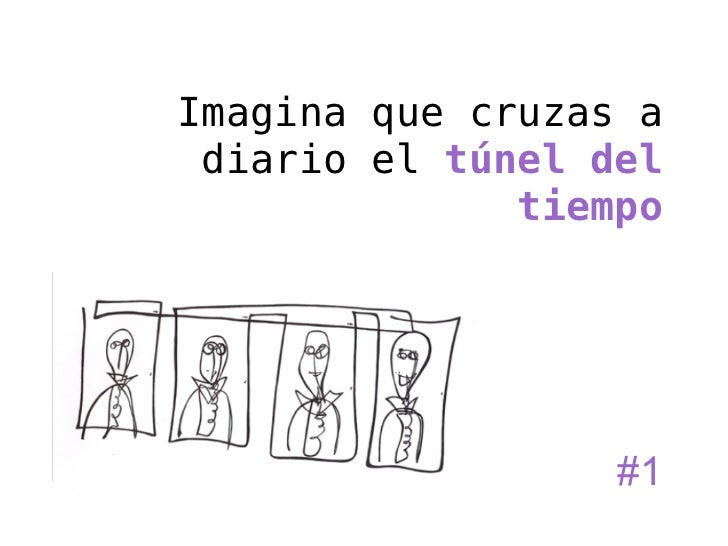 CRUZAR EL TÚNEL DEL TIEMPO