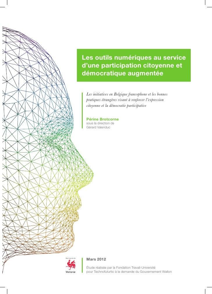 Les outils numériques au serviced'une participation citoyenne etdémocratique augmentée Les initiatives en Belgique francop...