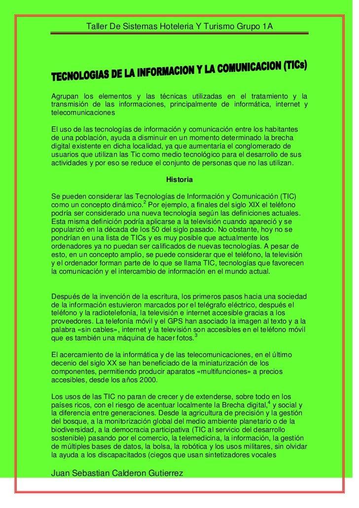 Agrupan los elementos y las técnicas utilizadas en el tratamiento y la transmisión de las informaciones, principalmente de...