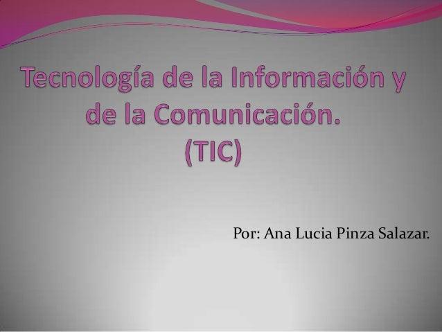 Por: Ana Lucia Pinza Salazar.