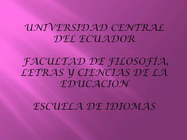SÍMBOLOS DE LA UNIVERSIDAD CENTRAL DEL ECUADOR                               Himno de la Universidad Central del Ecuador  ...
