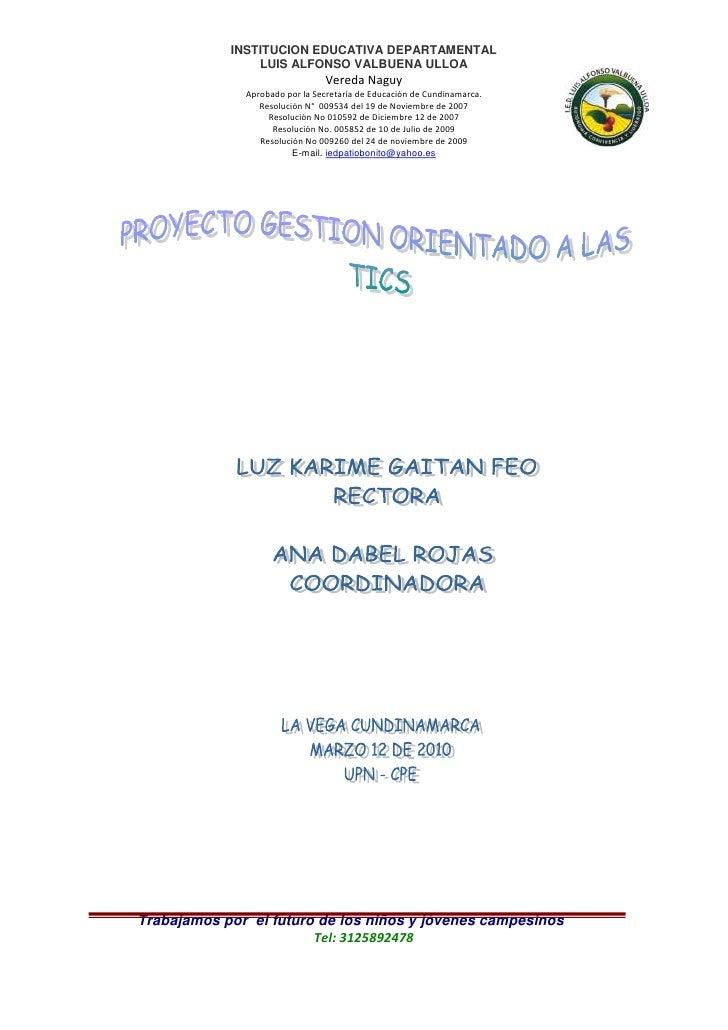 Proyecto Gestión orientado a las TICS Luis Alfonso Valbuena Ulloa