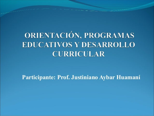Participante: Prof. Justiniano Aybar Huamaní