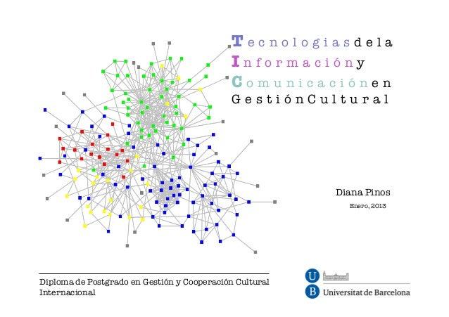Tecnologías de la Información y Comunicación en Gestión Cultural