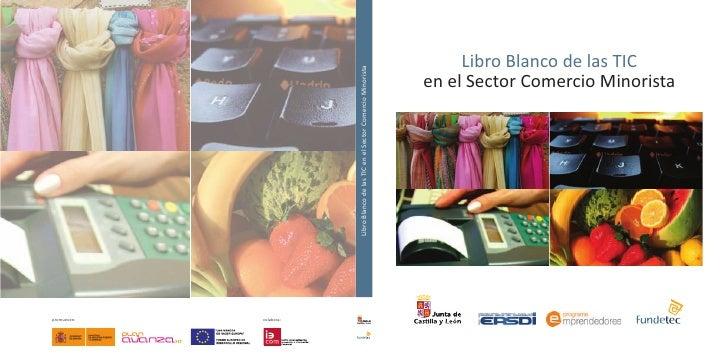 Libro Blanco de las TICen el Sector Comercio Minorista