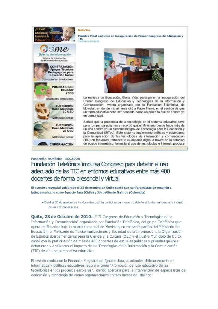 Fundación Telefónica - ECUADORFundación Telefónica impulsa Congreso para debatir el usoadecuado de las TIC en entornos edu...