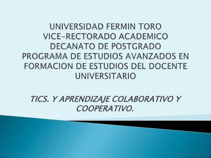 Tics y aprendizaje colaborativo y cooperativo