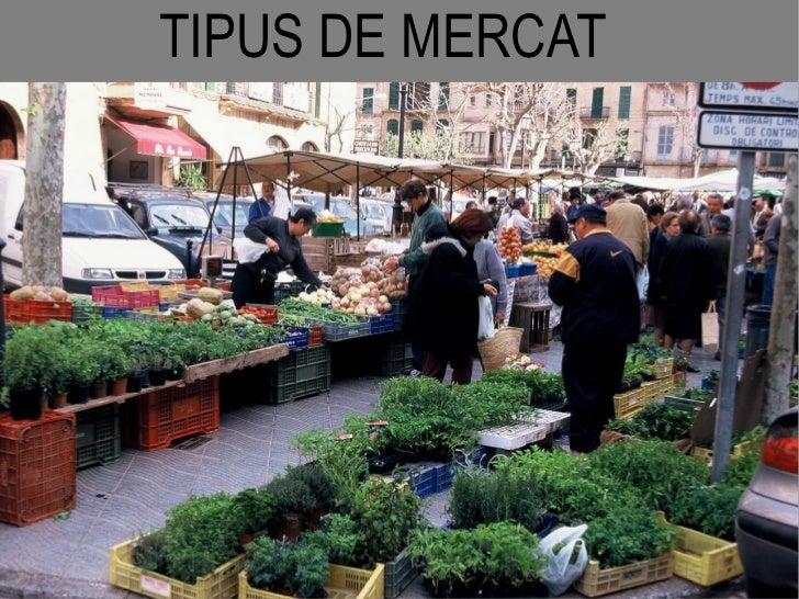 TIPUS DE MERCAT