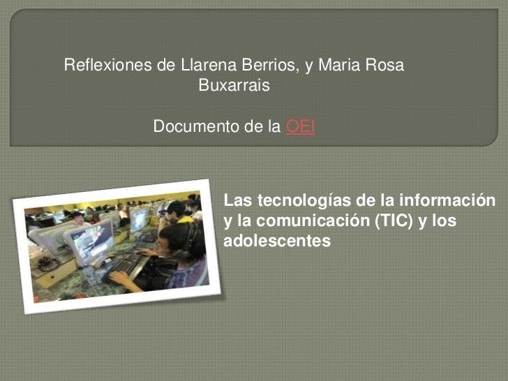 Reflexiones de Llarena Berrios, y Maria Rosa                  Buxarrais           Documento de la OEI                    L...