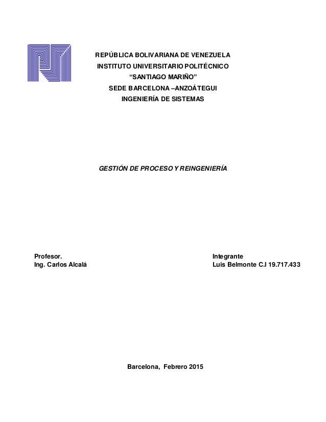"REPÚBLICA BOLIVARIANA DE VENEZUELA INSTITUTO UNIVERSITARIO POLITÉCNICO ""SANTIAGO MARIÑO"" SEDE BARCELONA –ANZOÁTEGUI INGENI..."