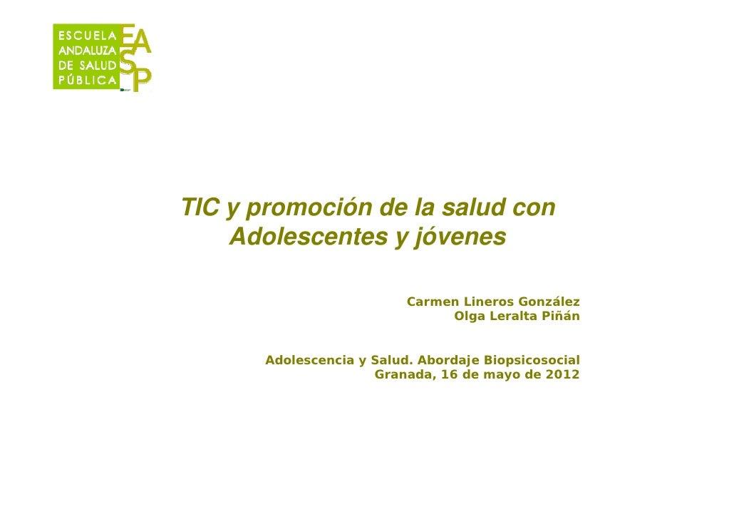 TIC y promoción de la salud con    Adolescentes y jóvenes                           Carmen Lineros González               ...