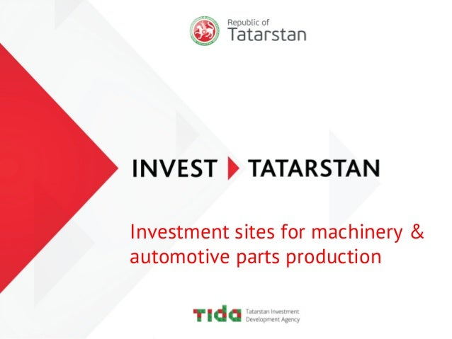 Investment sites for machinery & automotive parts production