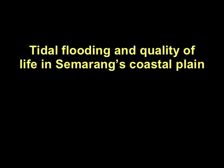 Tidal flooding and quality of life in semarang