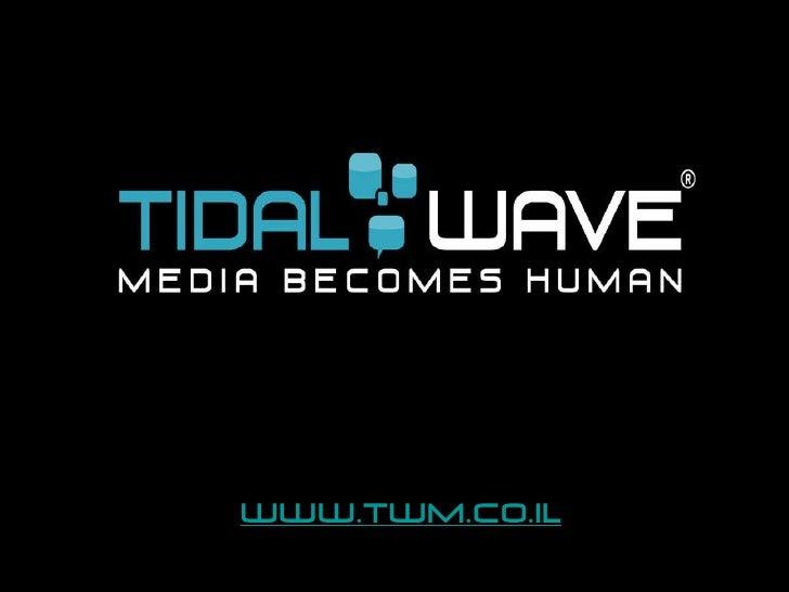 Tidal wave media