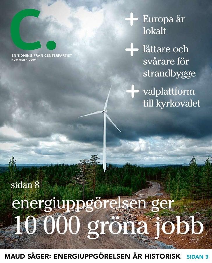 Tidningen C. Nr 1 2009