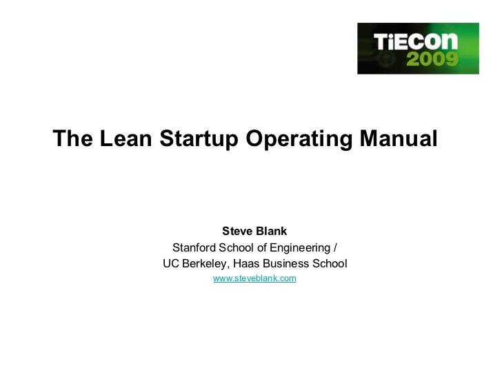 The Lean Startup Operating Manual                      Steve Blank           Stanford School of Engineering /          UC ...