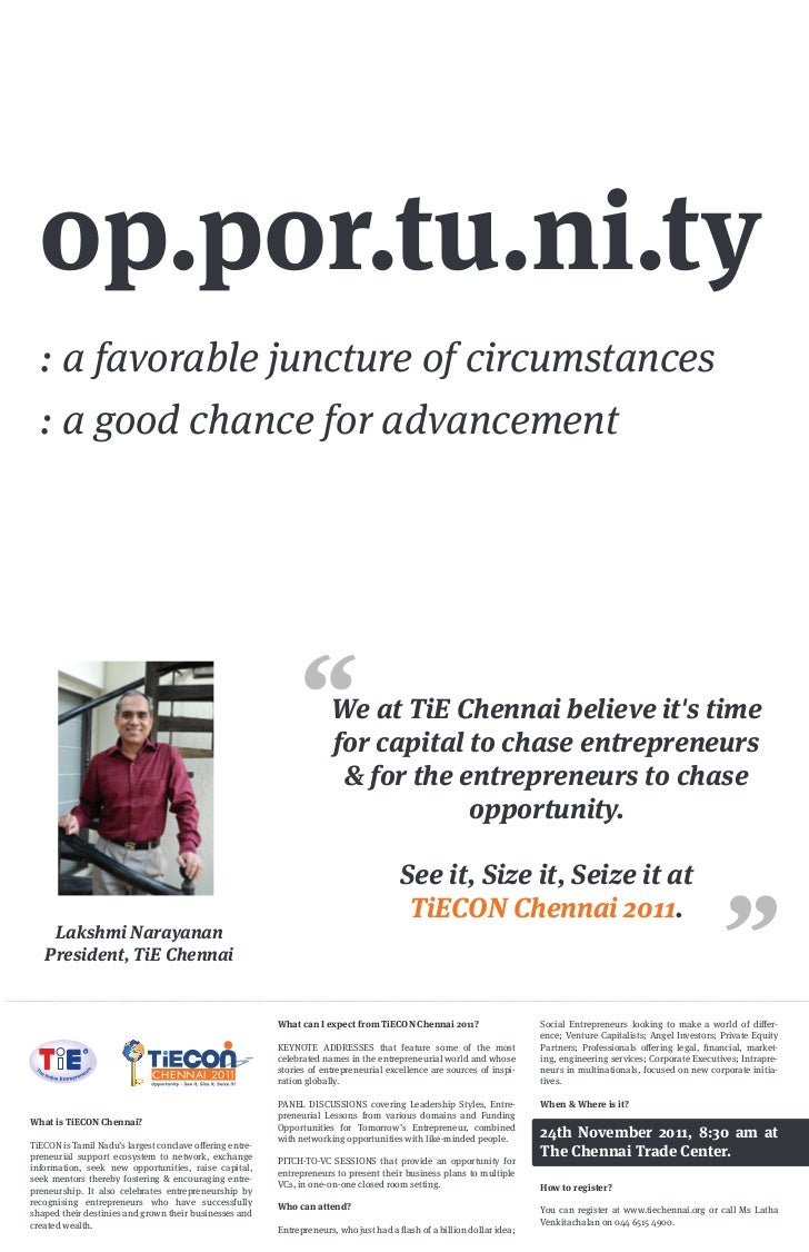 op.por.tu.ni.ty  : a favorable juncture of circumstances  : a good chance for advancement                                 ...