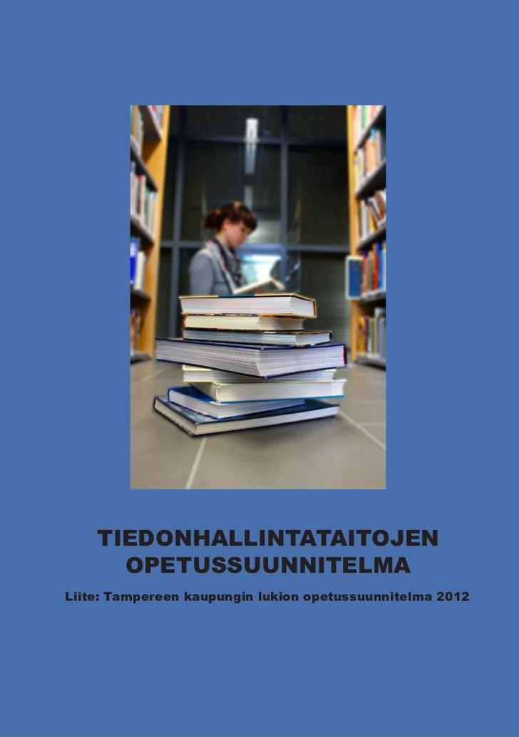 Tiedonhallintataitojen opetussuunnitelma Tampereen lukioihin