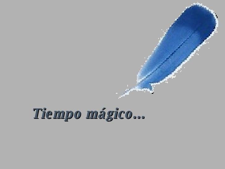 Tiempo Magico