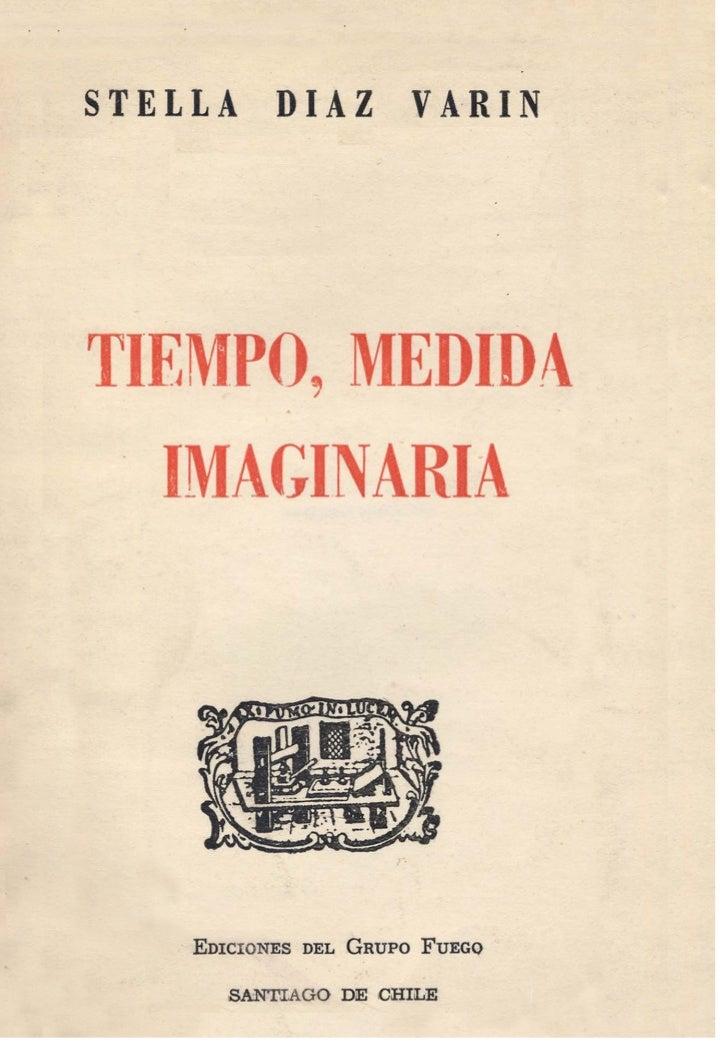 OBRAS D E L A U T O RRAZON DE M I SER, 1949    (Tipografia Chilena,   agotdo)SINFONXA DEL HOMBRE FOSIL, 1953. (nus-   trad...