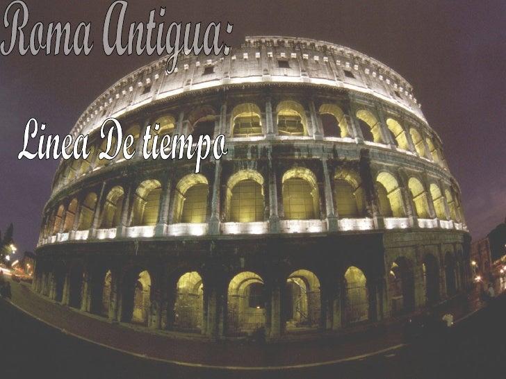Roma Antigua: Linea De tiempo