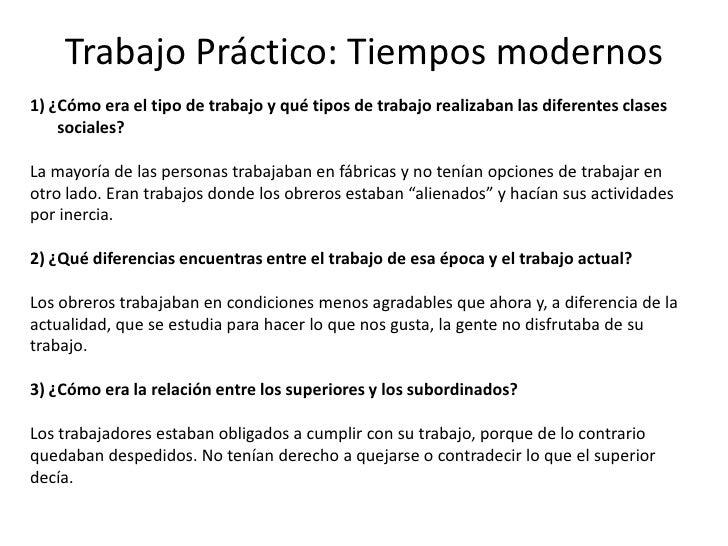 Trabajo Práctico: Tiempos modernos1) ¿Cómo era el tipo de trabajo y qué tipos de trabajo realizaban las diferentes clases ...
