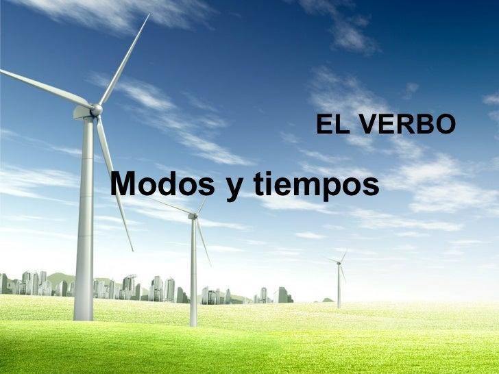 Tiempos y modos verbales del idioma español