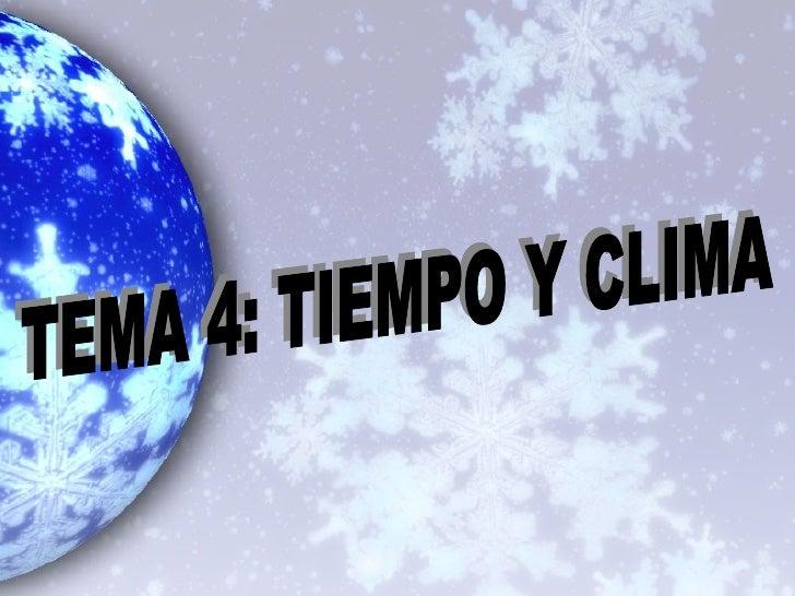 1. Qué es TIEMPO. Qué es CLIMA.2. Los elementos que sirven para medir tiempo y clima:   2.1. Temperatura   2.2. Precipitac...