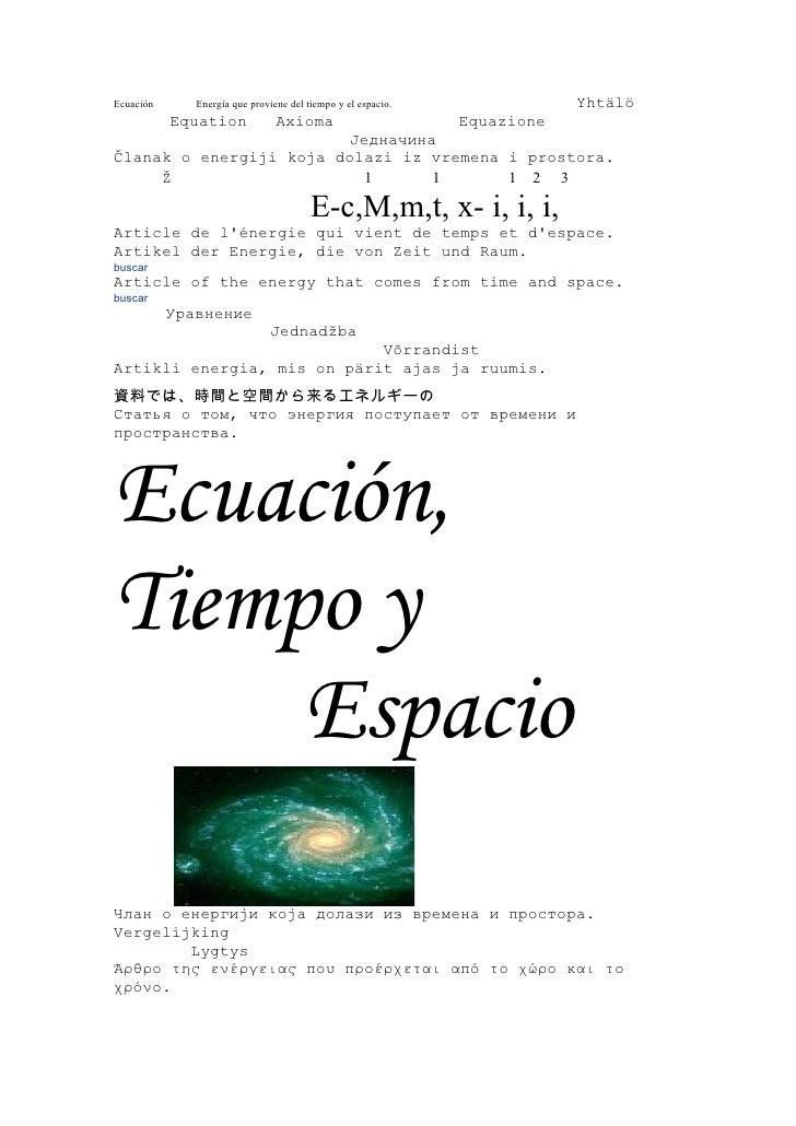 Ecuación      Energía que proviene del tiempo y el espacio.               Yhtälö            Equation             Axioma   ...