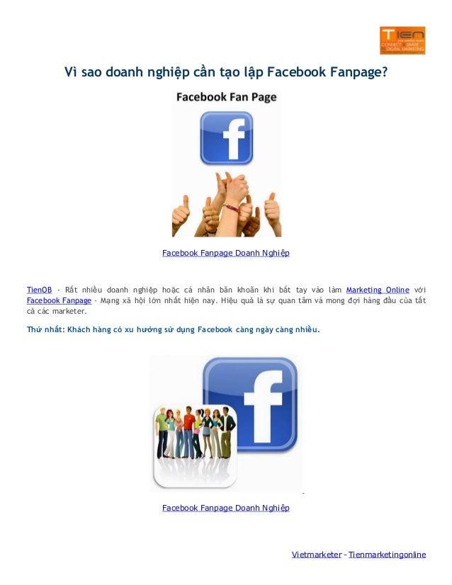 Vì sao doanh nghiệp cần tạo lập Facebook Fanpage?  Facebook Fanpage Doanh Nghiệp  TienOB - Rất nhiều doanh nghiệp hoặc cá ...
