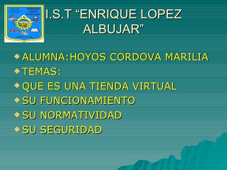 <ul><li>ALUMNA:HOYOS CORDOVA MARILIA </li></ul><ul><li>TEMAS: </li></ul><ul><li>QUE ES UNA TIENDA VIRTUAL </li></ul><ul><l...