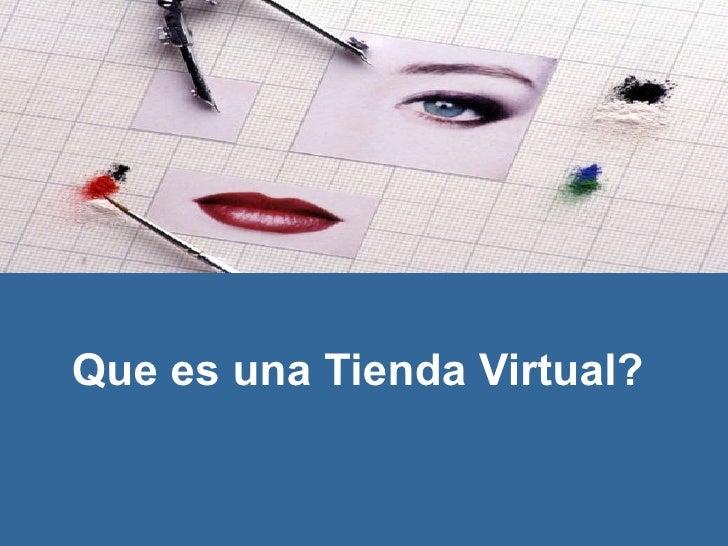 Que es una Tienda Virtual?